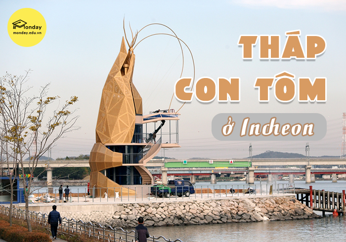 Tháp con tôm ở Incheon